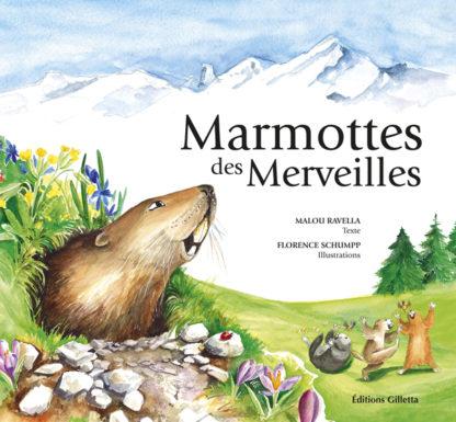 Malou Ravella - Florence Schumpp-Couverture Marmottes-Merveilles.