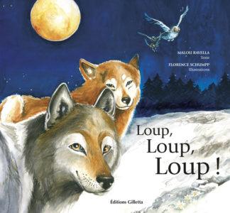 Malou Ravella - Florence Schumpp-Couverture Loup, loup, loup