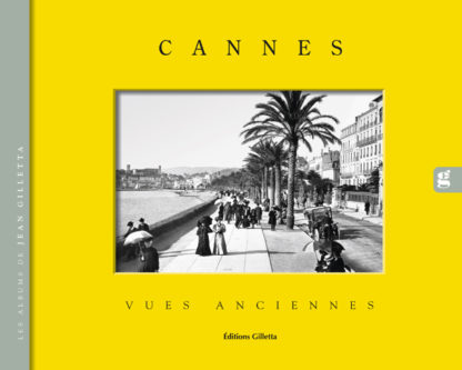 Jean-Paul Potron - Jean Gilletta-Couv-Cannes-Vues Anciennes