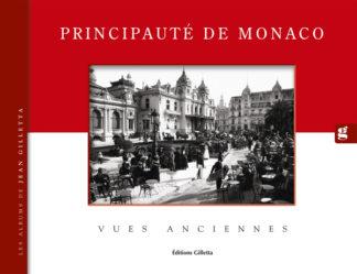 Jean-Paul Potron - Jean Gilletta-Couv-Monaco-Vues Anceinnes