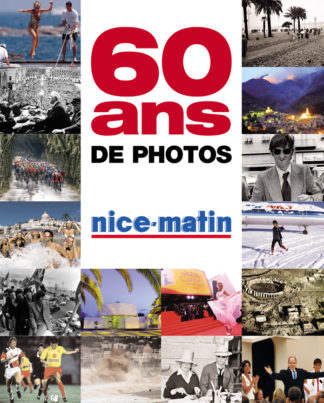 Jacques Gantié et François Rosso-Couv-60ans Nice Matin