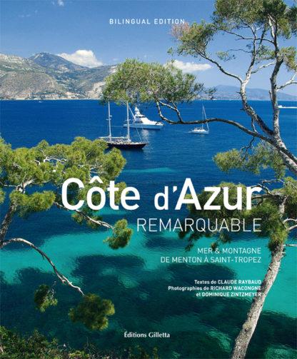 Claude Raybaud - Richard Wacongne - Dominique Zintzmeyer-Couv Cote d'Azur remarquable