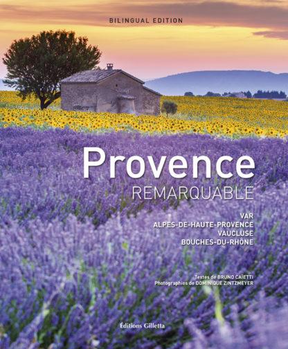 Bruno Caïetti - Dominique Zintzmeyer-Couv Provence remarquable