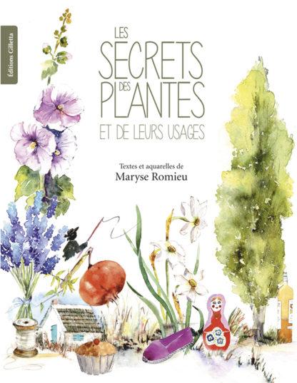 Maryse Romieu-Couverture Les Secrets des Plantes