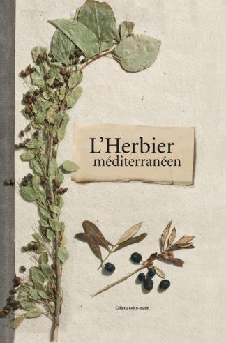 Bernard Bertrand, Michelle Jeanguyot, Martine Séguier-Guis, Lionel Carles et Ludovic Thébault-Couverture l'Herbier Méditerranéen