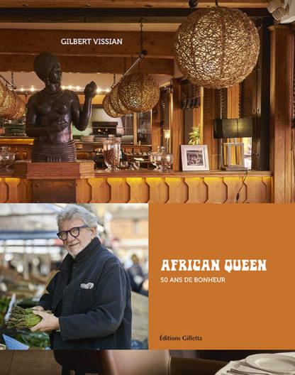 Gilbert Vissian et Jacques Gantié - Anthony Lanneretonne-African Queen, 50 ans de bonheur