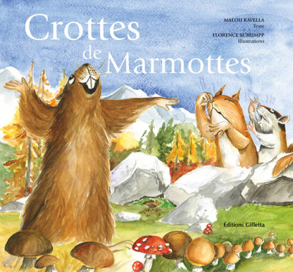 Malou Ravella - Florence Schumpp-Couverture Crottes de Marmottes