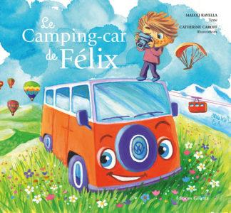 Malou Ravella - Catherine Caroff-Couverture Le Camping-car de Félix