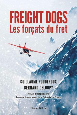 Bernard Deloupy et Guillaume Pouderoux-Couverture Freight Dogs
