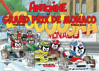 Yvon Amiel et Grégory Ronot - Antoine le pilote au Grand Prix de Monaco - Couverture