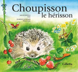 Choupisson-le-herisson-Editions-Gilletta